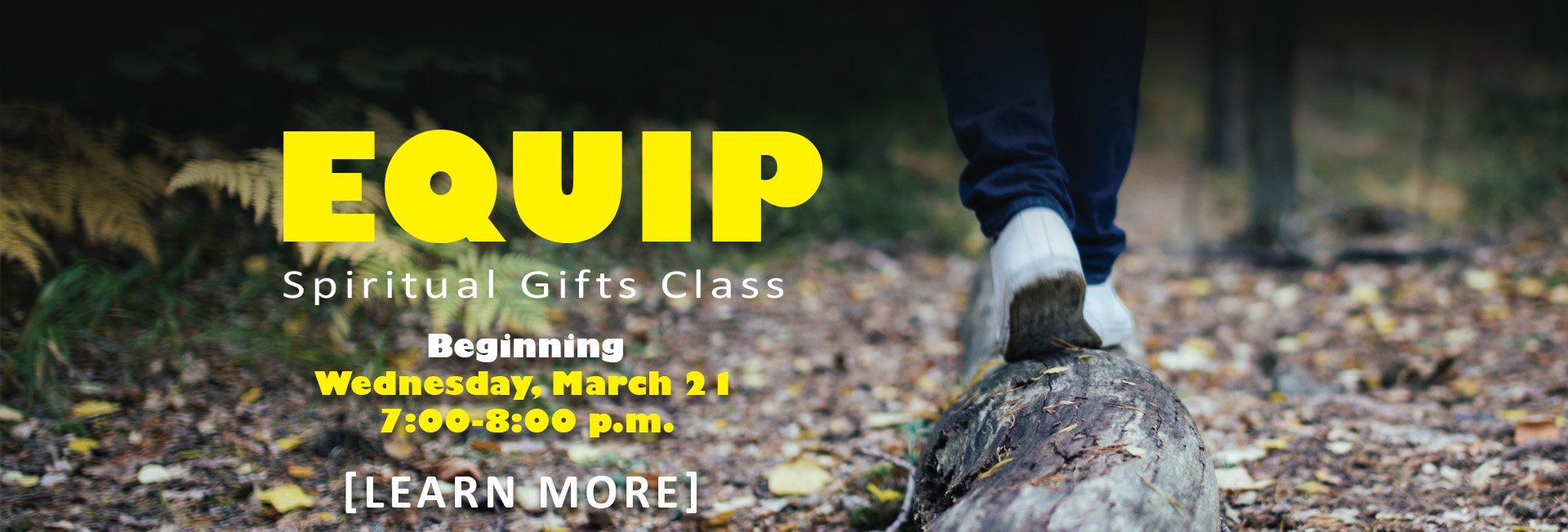 EQUIP - Spiritual Gifts Class - Wednesday, March 21 7:00-8:00 p.m.