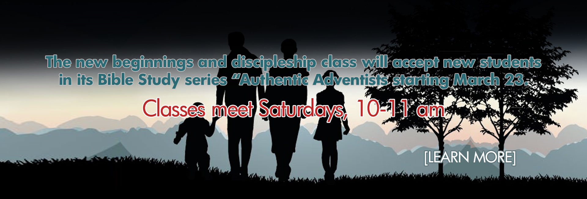 "New Class ""Authentic Adventists"" Starts March 23, every Saturday 10-11am"