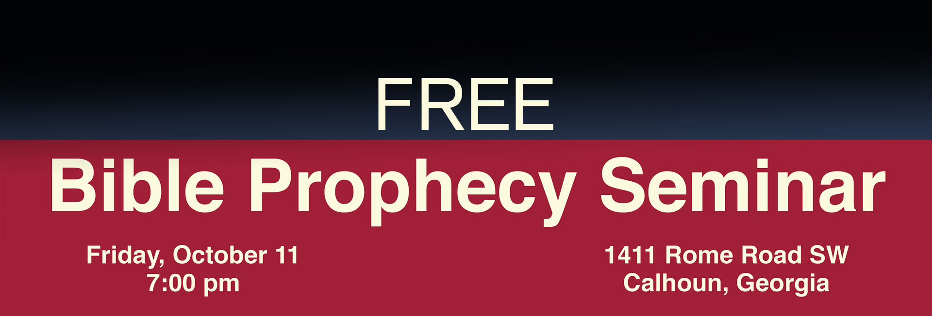 Free Bible Prophecy Seminar -- John Earnhardt -- Friday October 11 at 7:00 pm