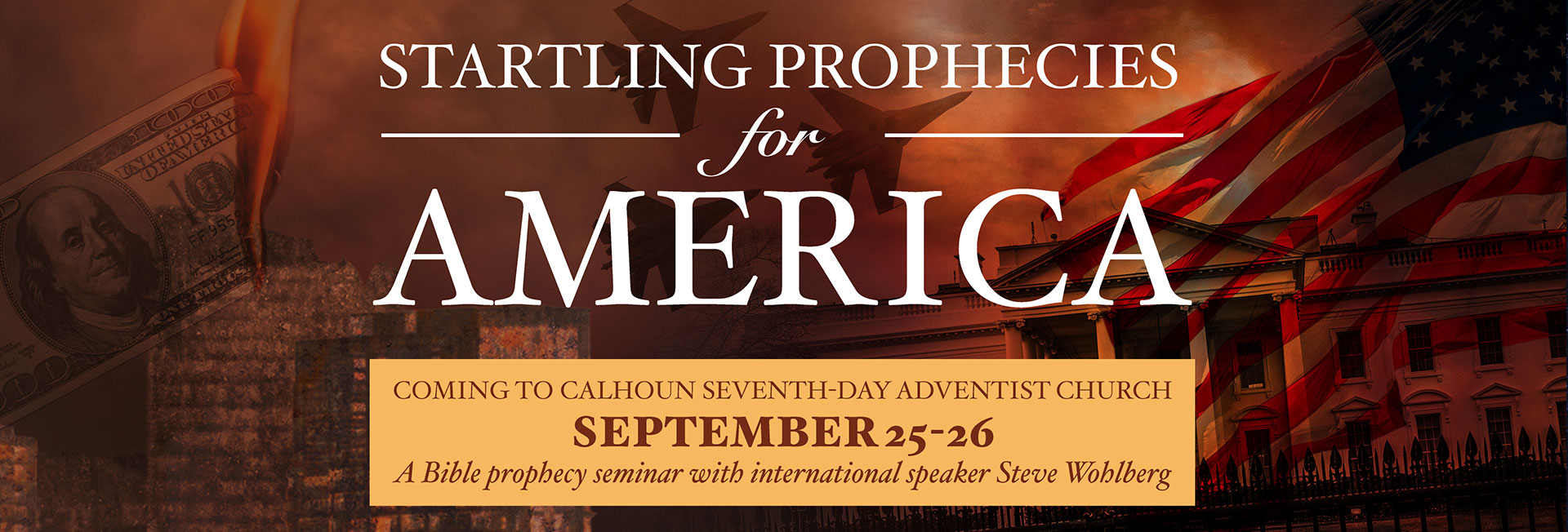 Startling Prophecies for America September 25-26